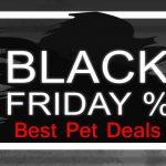 Black friday pet deals
